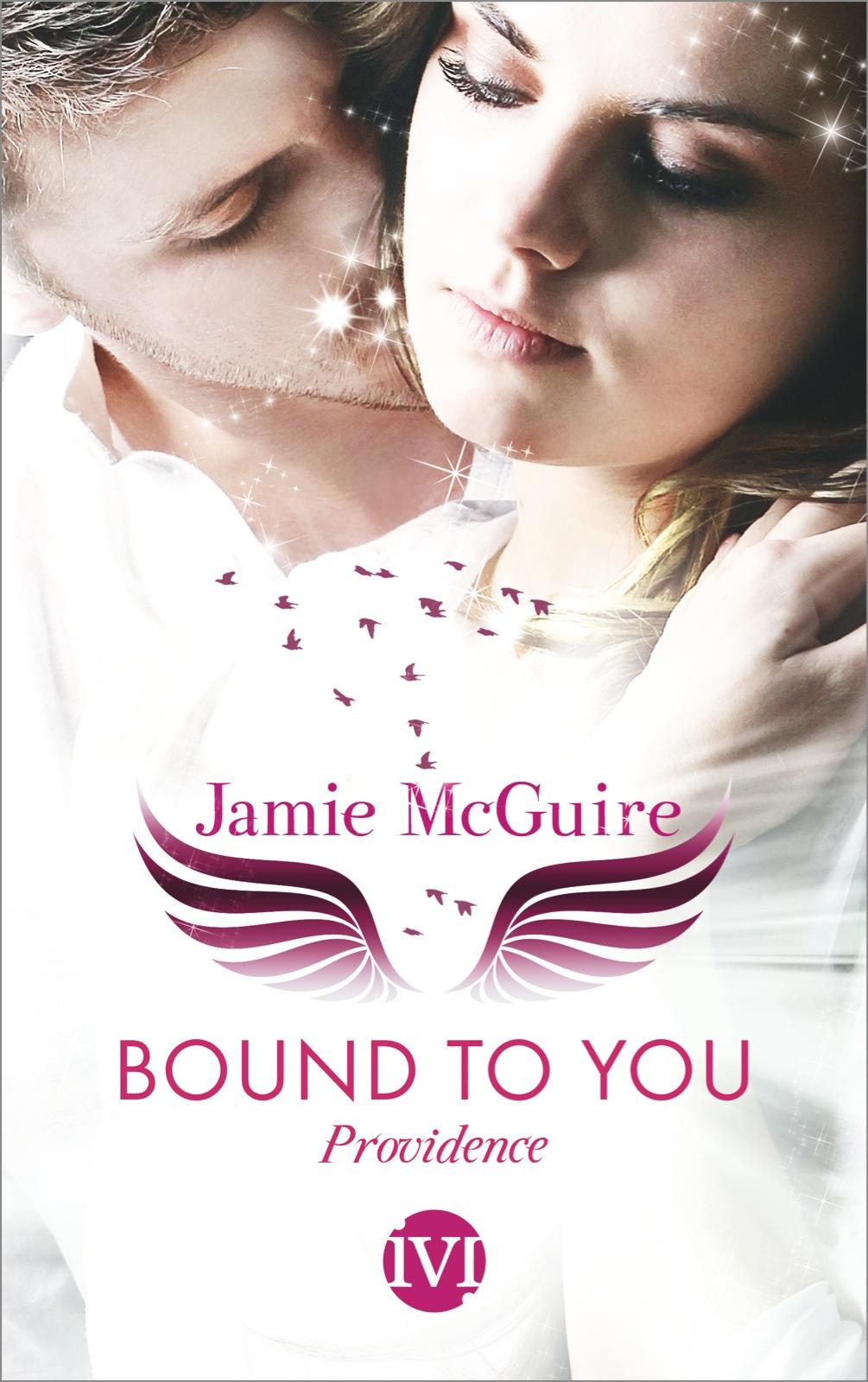 Bound to You: Providence - Jamie McGuire [Taschenbuch]