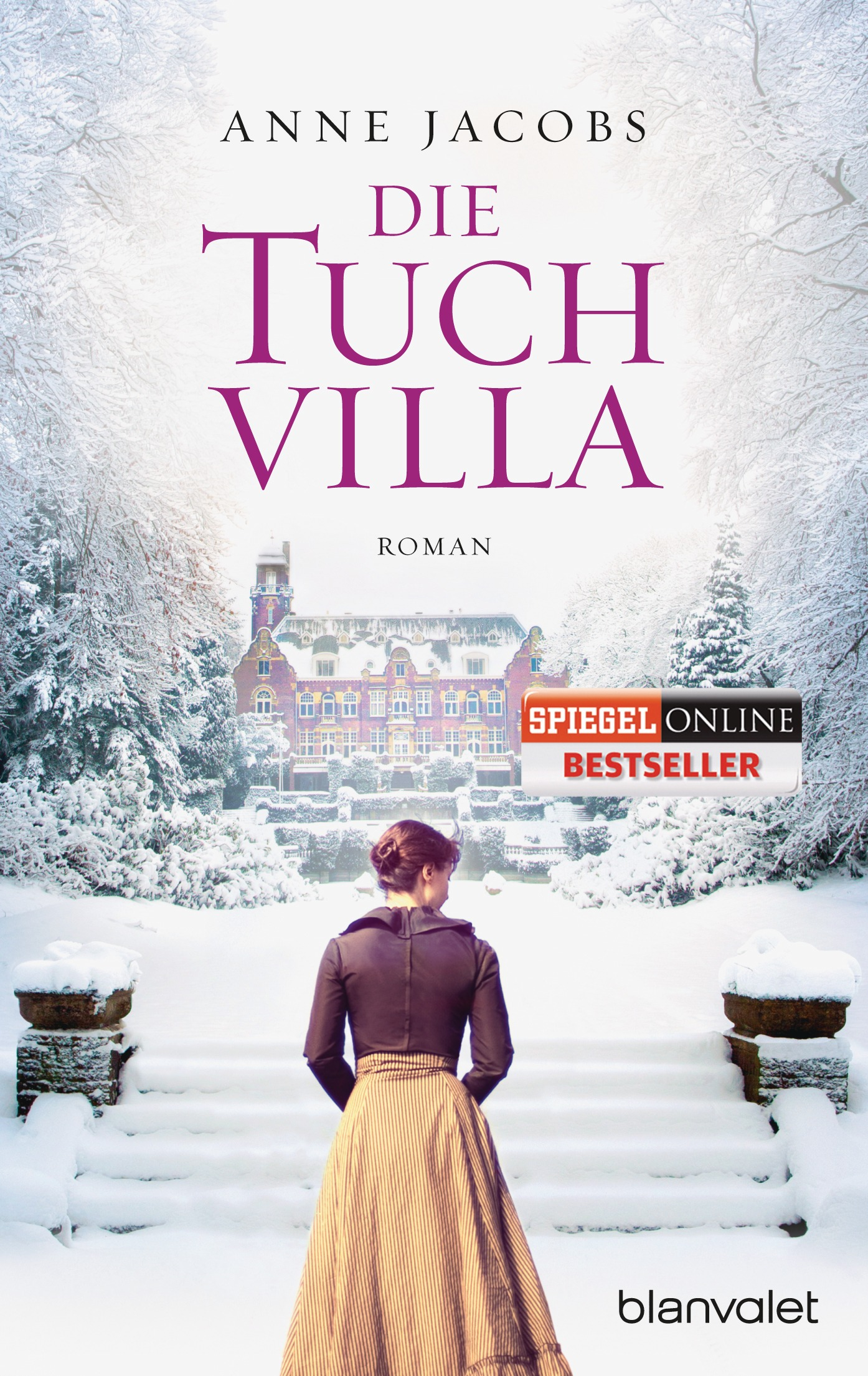 Die Tuchvilla - Anne Jacobs [Taschenbuch]