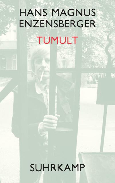 Tumult - Hans Magnus Enzensberger [Gebundene Ausgabe]