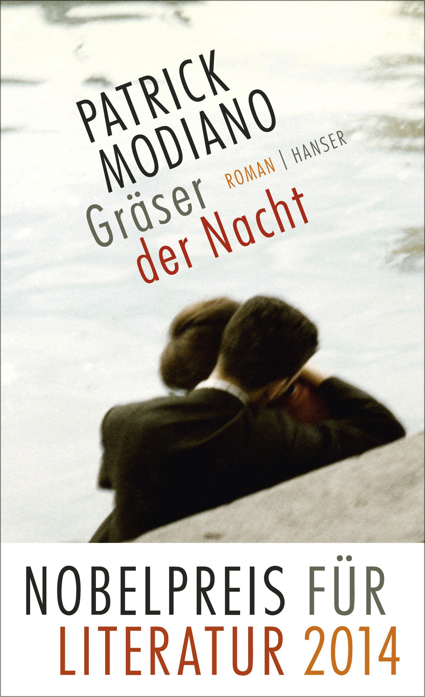 Gräser der Nacht - Patrick Modiano [Gebundene Ausgabe]