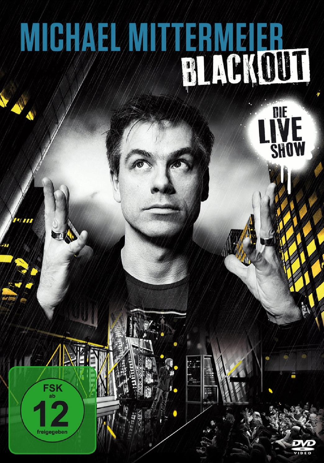 Michael Mittermeier - Blackout/Die Live Show