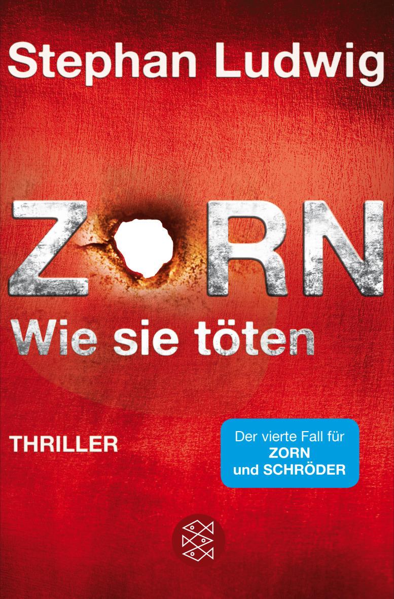 Zorn: Band 4 - Wie sie töten - Stephan Ludwig [Taschenbuch]