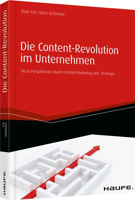 Die Content-Revolution im Unternehmen: Neue Per...