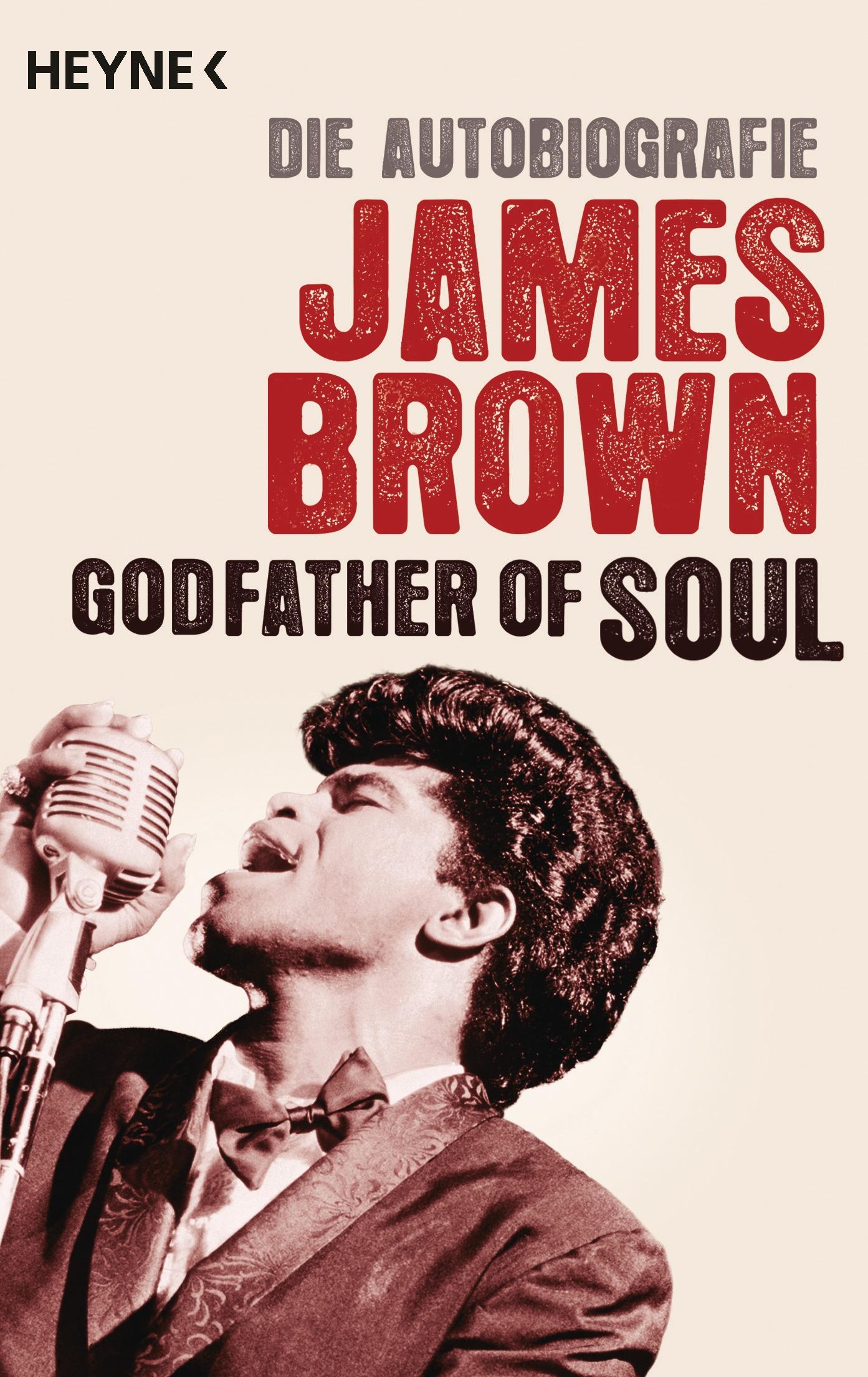 Godfather of Soul: Die Autobiografie - James Br...