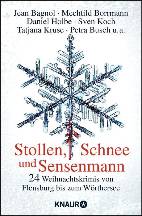 Stollen, Schnee und Sensenmann: 24 Weihnachtskr...