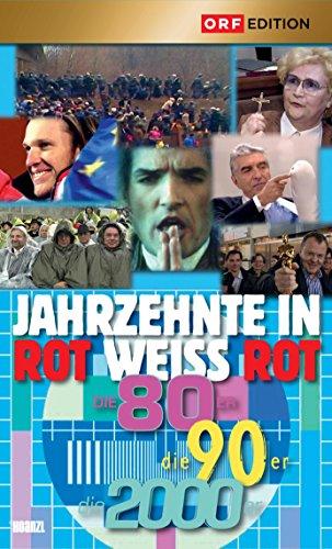 Jahrzehnte in Rot-Weiss-Rot: Die 80er, die 90er, die 2000er