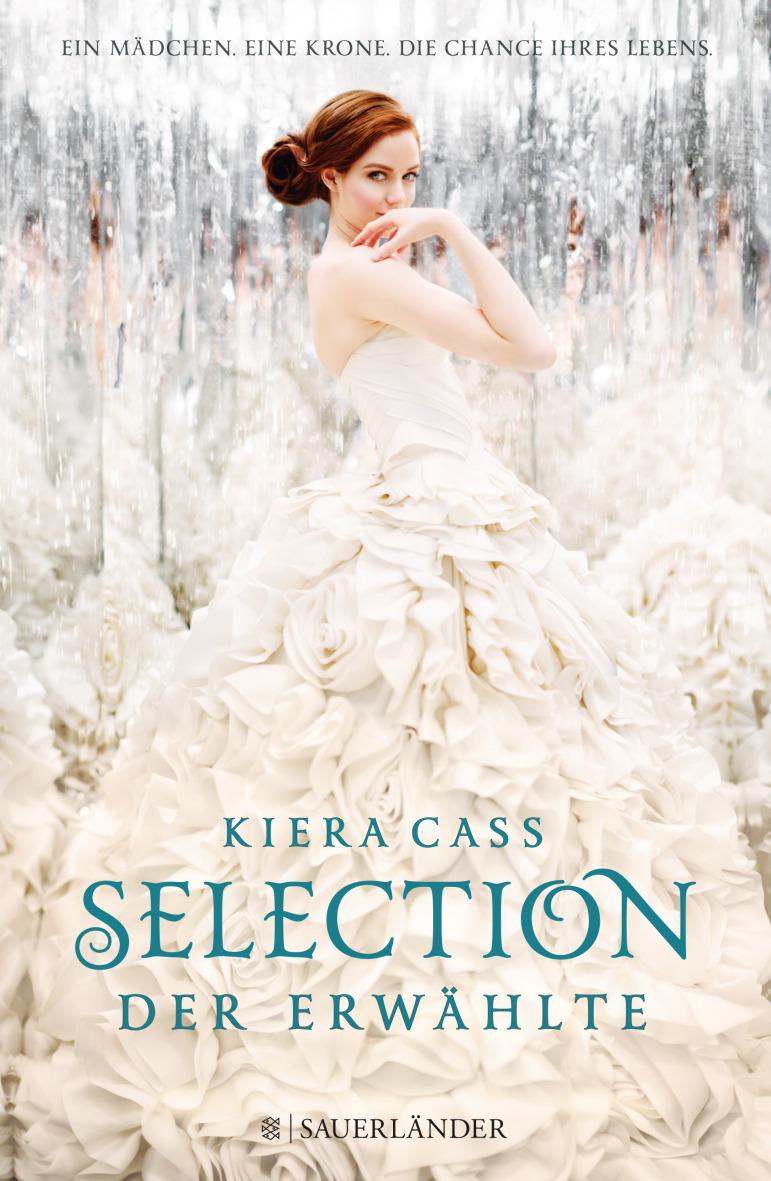 Selection: Band 3 - Der Erwählte - Kiera Cass [Gebundene Ausgabe]