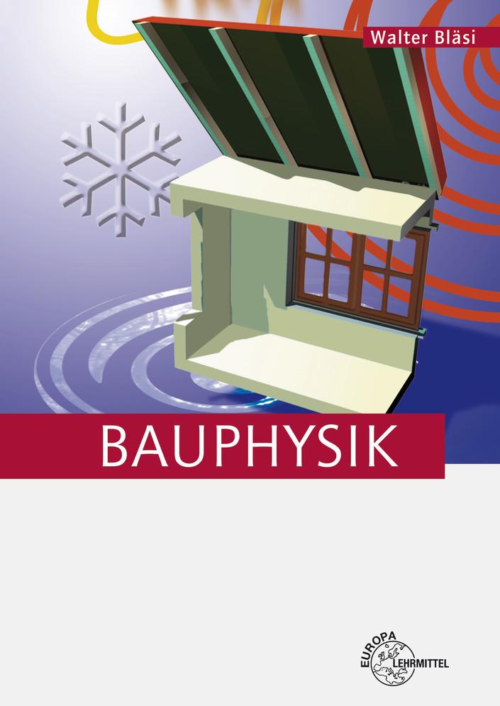 Bauphysik - Bläsi, Walter