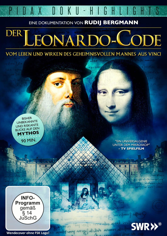 Der Leonardo-Code - Vom Leben und Wirken des geheimnisvollen Mannes aus Vinci [Pidax Doku-Highlights]