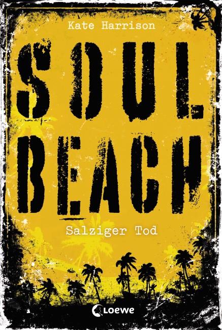 Soul Beach: Band 3 - Salziger Tod - Kate Harrison [Gebundene Ausgabe]