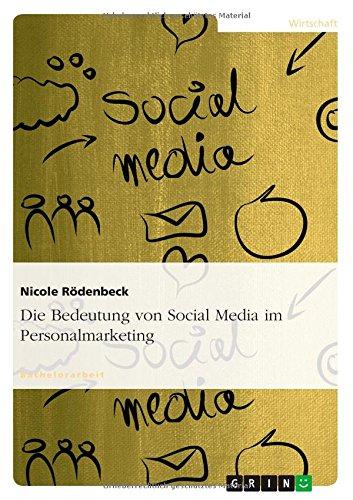 Die Bedeutung von Social Media im Personalmarke...