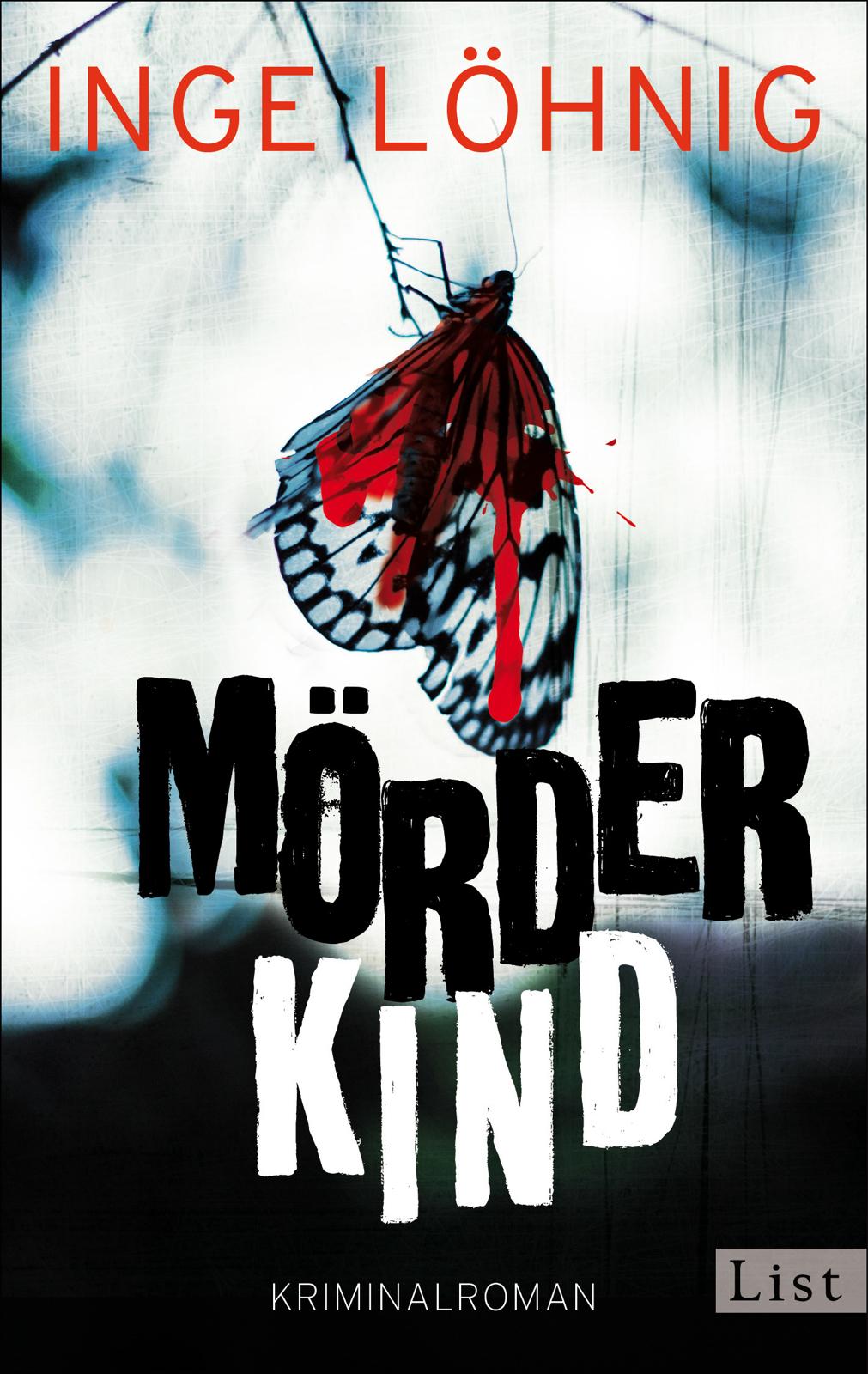 Mörderkind - Inge Löhnig [Taschenbuch]
