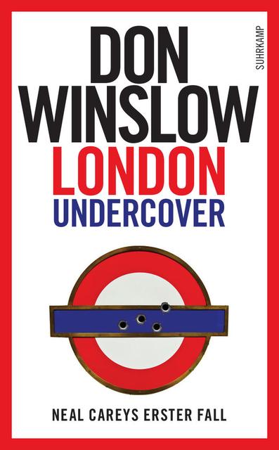 London Undercover: Neal Careys erster Fall - Don Winslow [Taschenbuch]