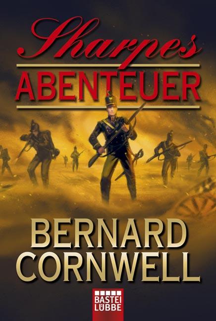 Sharpes Abenteuer - Bernard Cornwell [Taschenbuch]