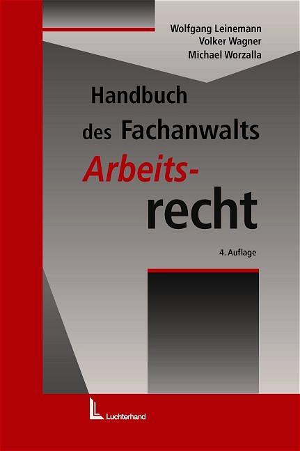 Handbuch des Fachanwalts Arbeitsrecht - Wagner,...