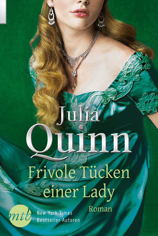 Frivole Tücken einer Lady - Julia Quinn [Broschiert]