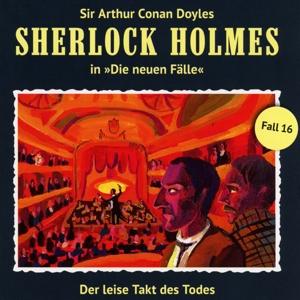 Sherlock Holmes: Neue Fälle 16 - Der leise Takt des Todes - Andreas Masuth [Audio CD]