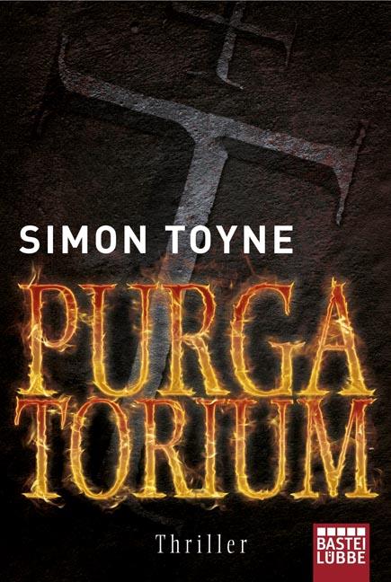Purgatorium - Simon Toyne [Taschenbuch]
