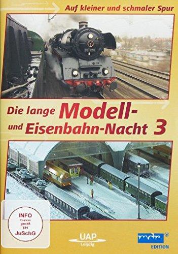 Die lange Modell- und Eisenbahn-Nacht 3 - Auf kleiner und schmaler Spur