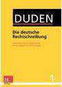Duden - Die deutsche Rechtschreibung: Das umfassende Standardwerk auf der Grundlage der aktuellen amtlichen Regeln [Gebundene Ausgabe, 26. Auflage 2015]