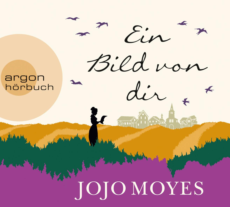 Ein Bild von dir - Jojo Moyes [7 CDs]