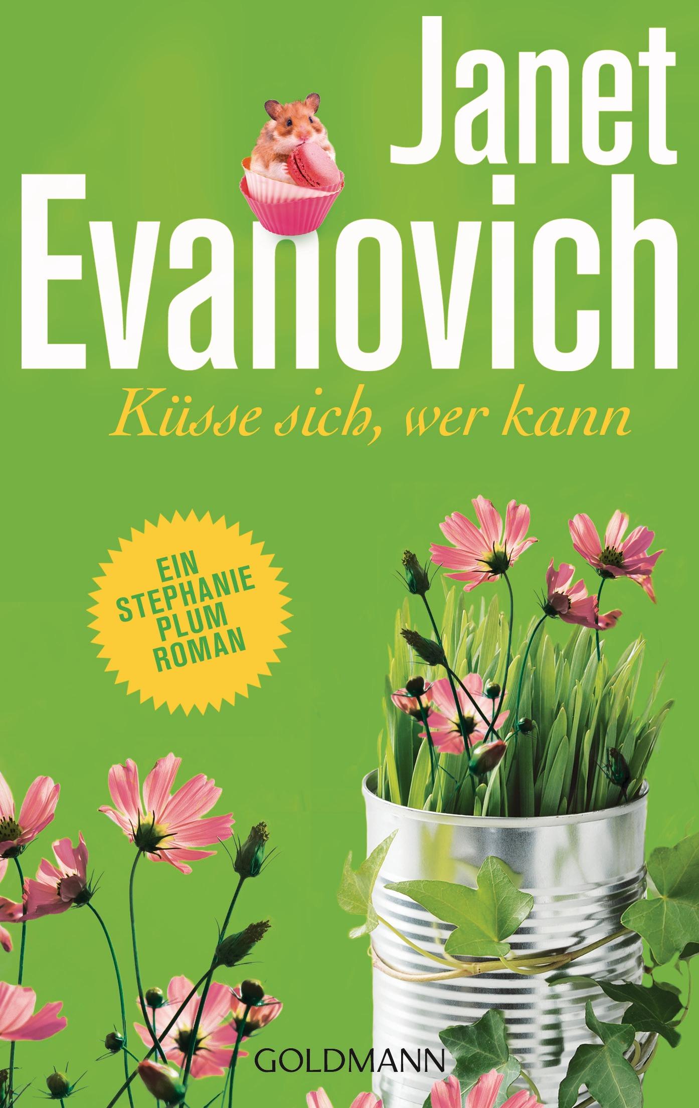 Küsse sich, wer kann: Stephanie Plum 17 - Janet Evanovich [Taschenbuch]