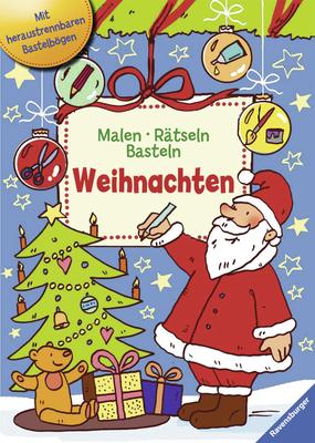 Malen - Rätseln - Basteln. Weihnachten