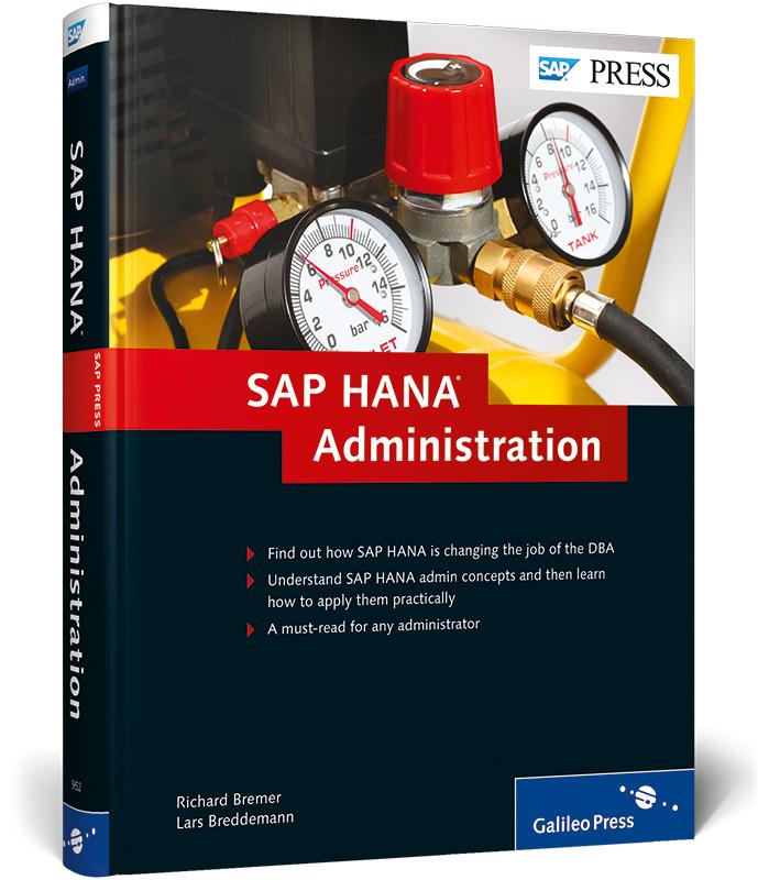 SAP HANA Administration (SAP PRESS: englisch) -...
