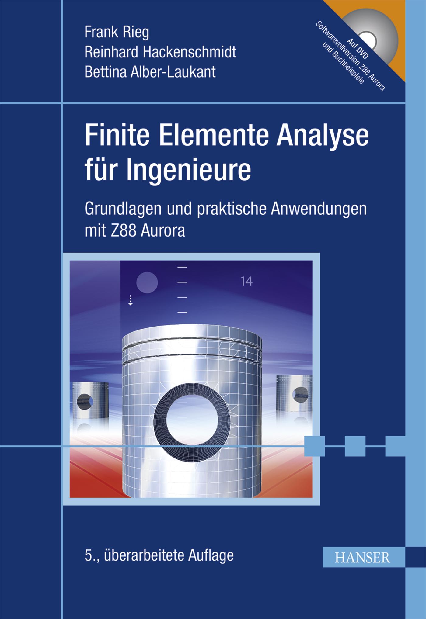 Finite Elemente Analyse für Ingenieure: Grundla...
