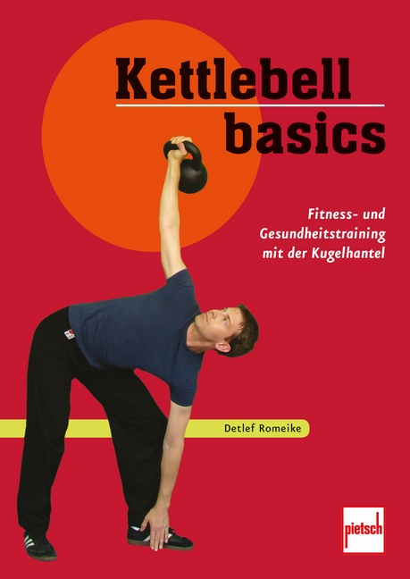 Kettlebell Basics: Die besten Übungen für Gesun...