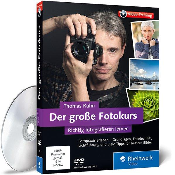 Der große Fotokurs: - Richtig fotografieren ler...