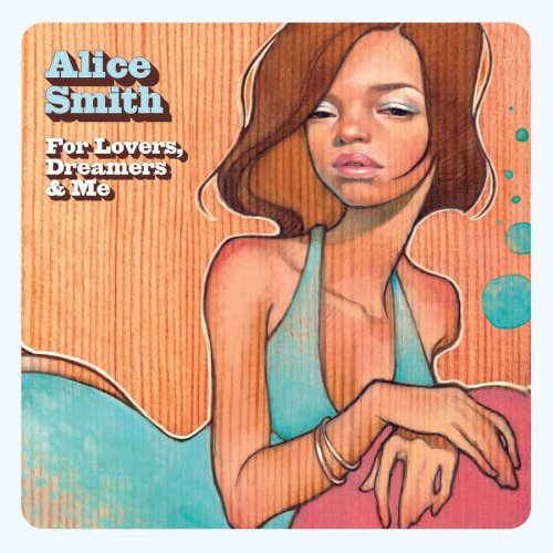 Smith Alice - For Lovers Dreamers & Me