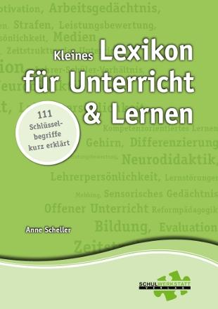 Kleines Lexikon für Unterricht und Lernen: 111 ...