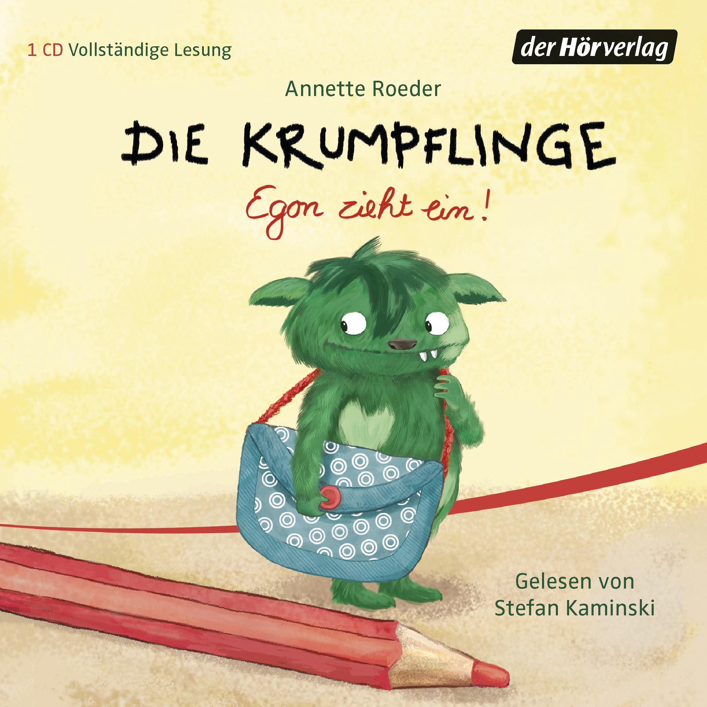 Die Krumpflinge: Folge 1 - Egon zieht ein! - Annette Roeder