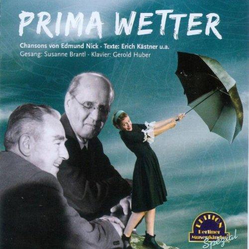 Brantl, Susanne - Prima Wetter: Musik nach Text...