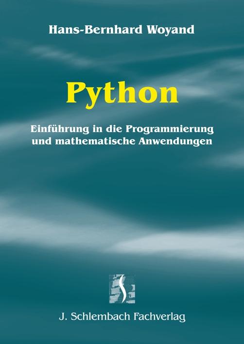 Python: Einführung in die Programmierung und ma...