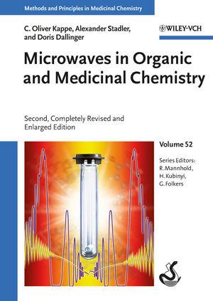 Methods and Principles in Medicinal Chemistry: Volume 52 - Microwaves in Organic and Medicinal Chemistry - C. Oliver Kappe et al. [Hardcover, 2nd Edition 2012]