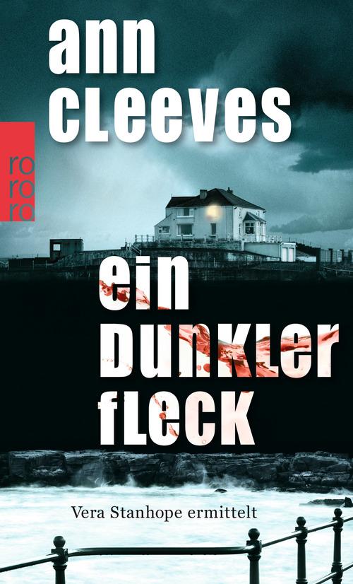Ein dunkler Fleck: Vera Stanhope ermittelt - Ann Cleeves [Taschenbuch]