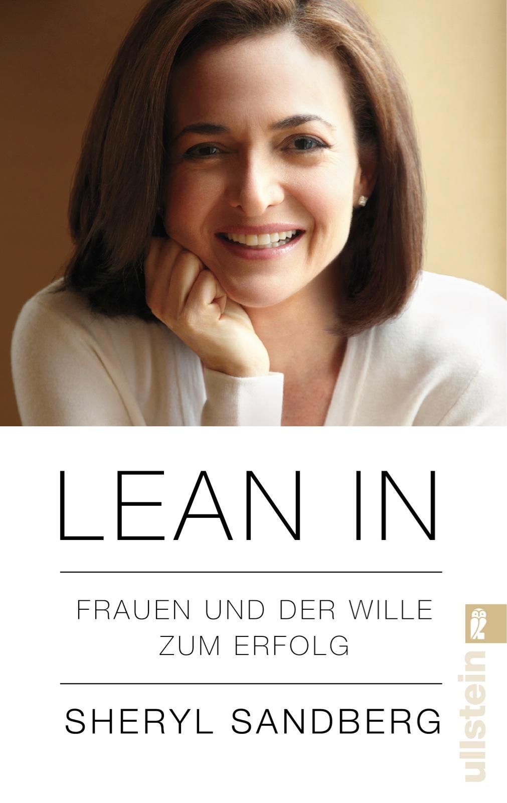 Lean In: Frauen und der Wille zum Erfolg - Sheryl Sandberg [Taschenbuch]