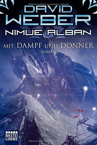Nimue Alban: Band 14 - Mit Dampf und Donner - David Weber