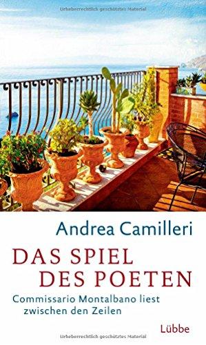 Das Spiel des Poeten: Commissario Montalbano liest zwischen den Zeilen - Camilleri, Andrea