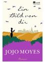 Ein Bild von dir - Jojo Moyes [Taschenbuch]