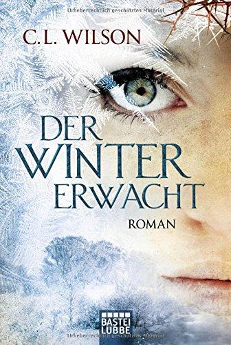 Der Winter erwacht - C.L. Wilson