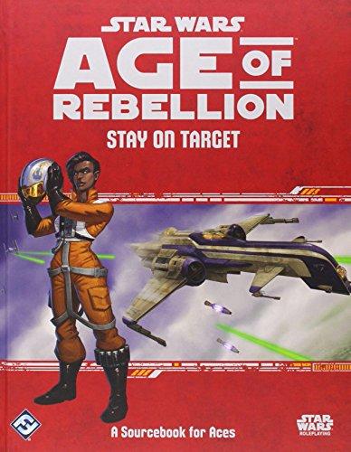 Star Wars Age of Rebellion RPG: Stay on Target ...