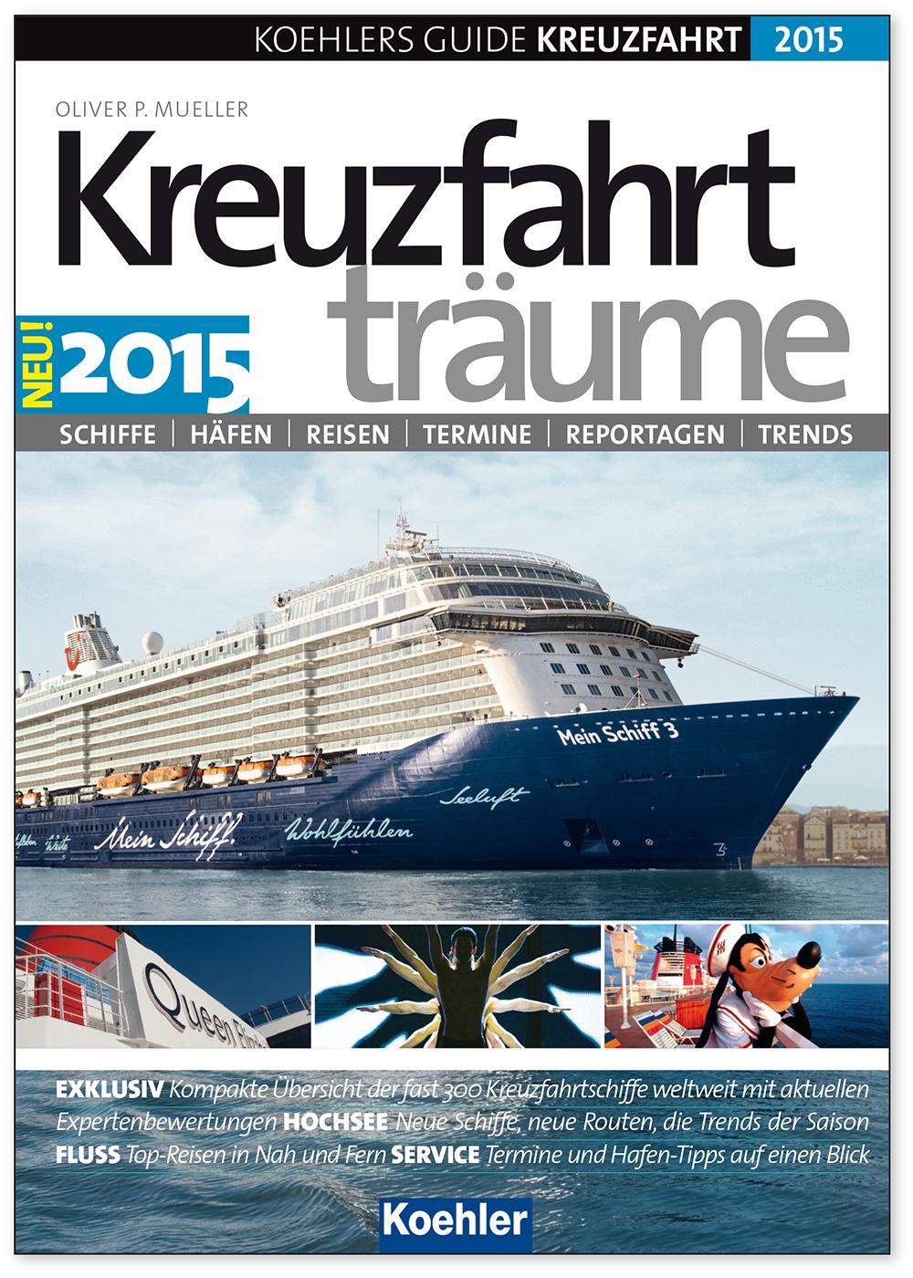 KOEHLERS GUIDE KREUZFAHRT 2015 - Kreuzfahrtträu...