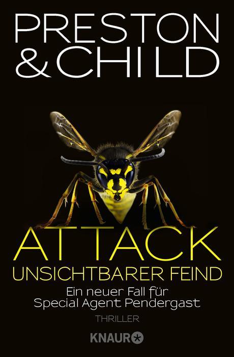 Attack - Unsichtbarer Feind: Ein neuer Fall für Special Agent Pendergast - Douglas Preston, Lincoln Child