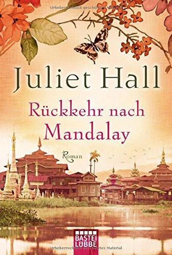 Rückkehr nach Mandalay - Juliet Hall