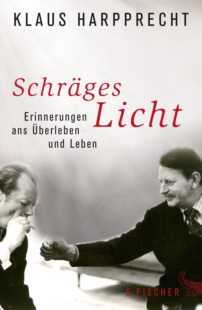 Schräges Licht: Erinnerungen ans Überleben und Leben - Klaus Harpprecht [Gebundene Ausgabe]