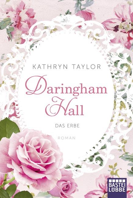 Daringham Hall - Das Erbe - Kathryn Taylor