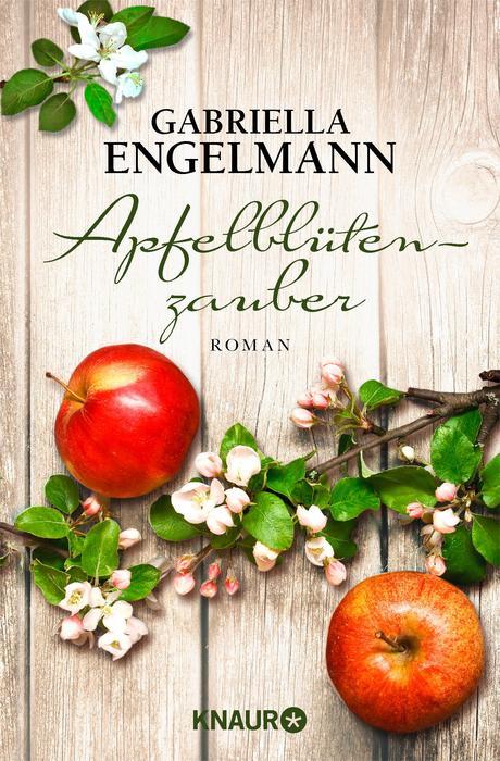 Apfelblütenzauber - Gabriella Engelmann